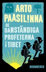 Cover for De oanständiga profeterna i Tibet