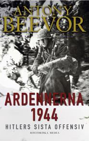 Cover for Ardennerna 1944: Hitlers sista offensiv