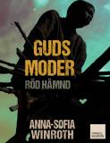 Cover for Guds moder : röd hämnd