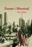 Cover for Ensam i Montreal