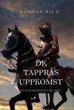 Cover for De Tappras Uppkomst (Konungar Och Häxmästare—Bok 2)