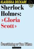Omslagsbild för Sherlock Holmes: »Gloria Scott»
