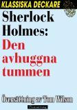 Omslagsbild för Sherlock Holmes: Den avhuggna tummen