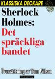 Omslagsbild för Sherlock Holmes : Det spräckliga bandet