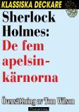 Omslagsbild för Sherlock Holmes: De fem apelsinkärnorna