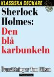 Omslagsbild för Sherlock Holmes: Den blå karbunkeln