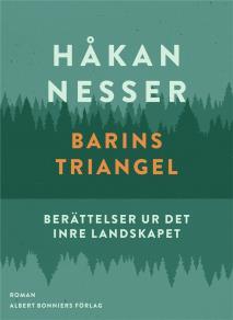 Omslagsbild för Barins triangel : Berättelser ur det inre landskapet