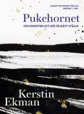 Cover for Pukehornet : Om konsten att dö på rätt ställe