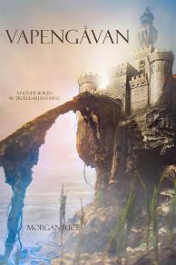 Cover for Vapengåvan (Åttonde Boken Av Trollkarlens Ring)