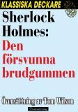 Omslagsbild för Sherlock Holmes: Den försvunna brudgummen