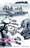 Cover for Våld vid vatten