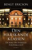 Omslagsbild för Den härskande klassen : En bok om Sveriges politiska elit