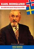 Omslagsbild för Karl Borglund : Den svenske boktryckaren i Norges kamp mot Hitler