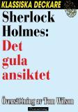 Omslagsbild för Sherlock Holmes: Det gula ansiktet