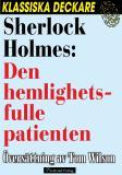 Omslagsbild för Sherlock Holmes: Den hemlighetsfulle patienten