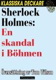 Cover for Sherlock Holmes: En skandal i Böhmen