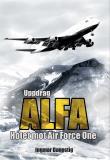 Omslagsbild för Uppdrag ALFA - Hotet mot Air Force One