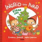 Bokomslag för Ingrid och Ivar firar jul