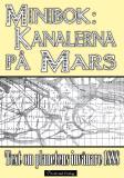 Omslagsbild för Minibok: Kanalbyggen på planeten Mars