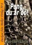 Omslagsbild för Pang, du är dö!