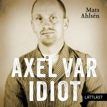 Cover for Axel var idiot