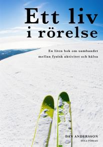 Cover for Ett liv i rörelse