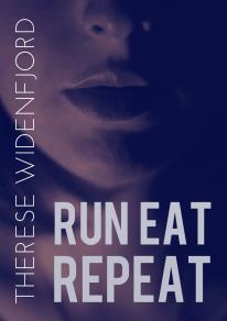 Cover for Run, eat, repeat