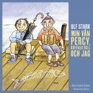 Cover for Min vän Percy, Buffalo Bill och jag