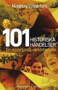Omslagsbild för 101 historiska händelser. En annorlunda världshistoria