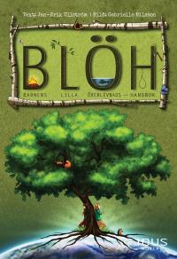 Omslagsbild för B.L.ÖH : barnens lilla överlevnadshandbok