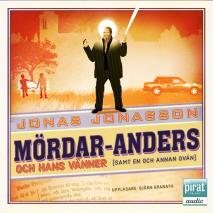 Omslagsbild för Mördar-Anders och hans vänner (samt en och annan ovän)