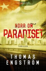 Cover for Norr om paradiset