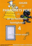 Cover for Sagan om Paradisets port 4 Den förtrollade spegeln