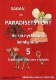 Omslagsbild för Sagan om Paradisets Port 5 Trädet som ville leva i evighet