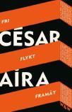 Cover for Fri flykt framåt : Tre berättelser
