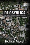 Cover for De osynliga : en kriminell skröna från Norrtälje
