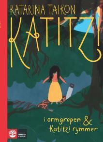 Omslagsbild för Katitzi i ormgropen & Katitzi rymmer