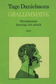 Cover for Grallimmatik : Struntpratets fysiologi och teknik