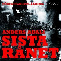 Omslagsbild för Sista rånet : en bok om ett värdetransportrån