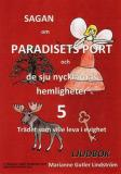 Omslagsbild för Sagan om Paradisets port 5. Trädet som ville leva i evighet