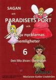 Cover for Sagan om Paradisets port 6. Den lilla älvan i glaskupan