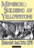 Cover for Skildring av Yellowstone 1875