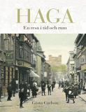 Bokomslag för Haga: En resa i tid och rum