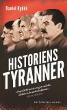 Omslagsbild för Historiens tyranner : en berättelse om diktatorer, despoter och auktoritära härskare