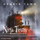 Cover for Ninja Timmy och resan till Sansoria