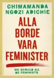 Bokomslag för Alla borde vara feminister