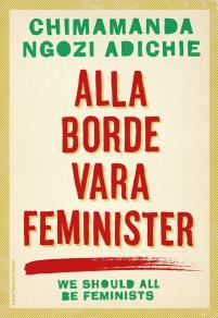 Omslagsbild för Alla borde vara feminister