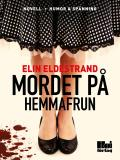Cover for Mordet på hemmafrun