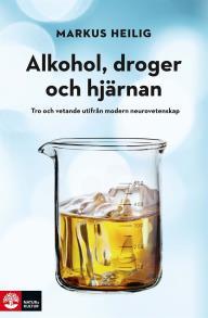 Omslagsbild för Alkohol, droger och hjärnan