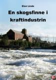 Cover for En skogsfinne i kraftindustrin
